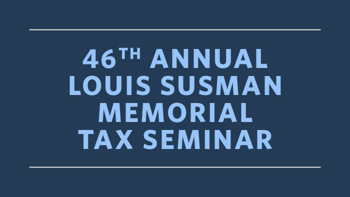 46th Annual Louis Susman Memorial Tax Seminar button
