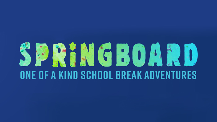 Springboard: One of a kind school break adventures