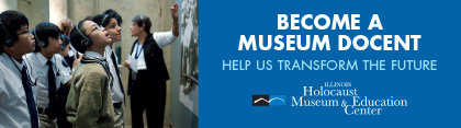 Illinois Holocaust Museum banner ad docent 2015