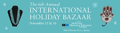 Illinois Holocaust Museum Holiday Bazaar banner ad